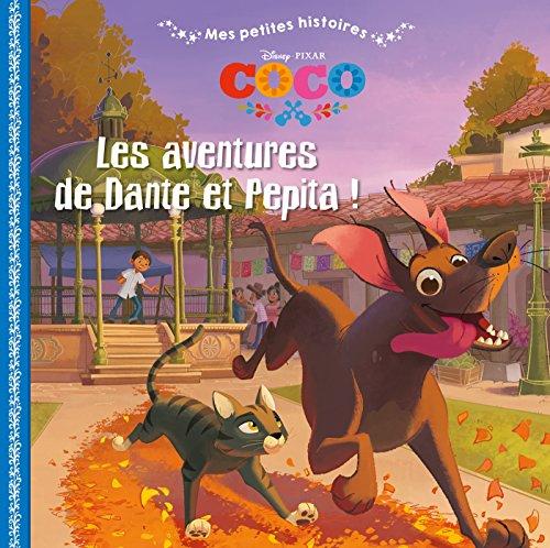 COCO - Mes Petites Histoires: Les Aventures de Dante et Pepita