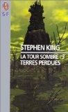 Livre occasion La Tour sombre,, tome 3 : Terres perdues