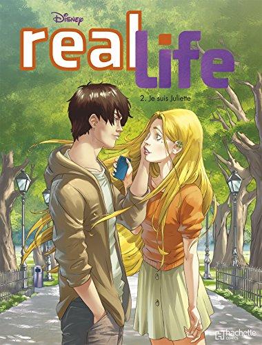Real Life T2: Je suis Juliette