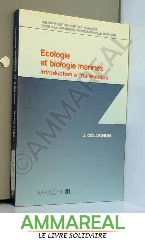 Écologie et biologie marines : Introduction à l'halieutique