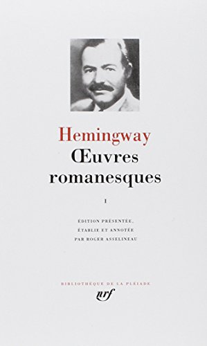 Livre occasion Hemingway : Oeuvres romanesques, tome 1