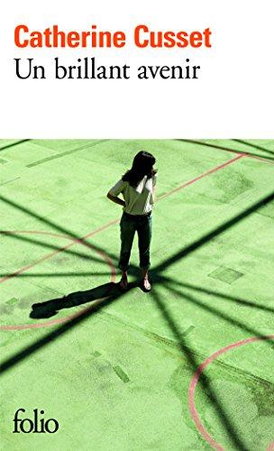 Un brillant avenir - Prix Goncourt des Lycéens 2008