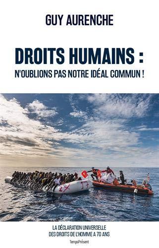 Livre occasion Droits humains : n'oublions pas notre idéal commun ! : 70e anniversaire de la Déclaration universelle des droits de l'homme