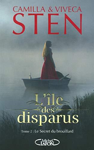 L'île des disparus - tome 2 Le secret du brouillard (2)