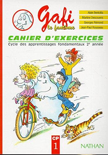 Gafi le fantôme : cahier d'exercices, CP