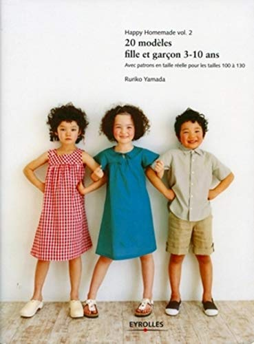 Happy Homemade, volume 2 : 20 modèles fille et garçon 3-10 ans