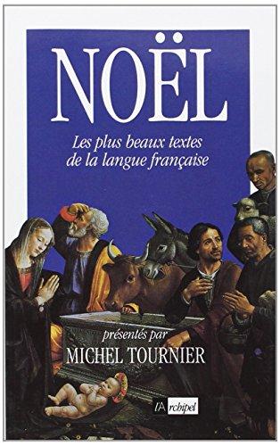 Noël, Les plus beaux textes de la langue française