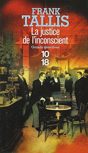 La justice de l'inconscient (1)