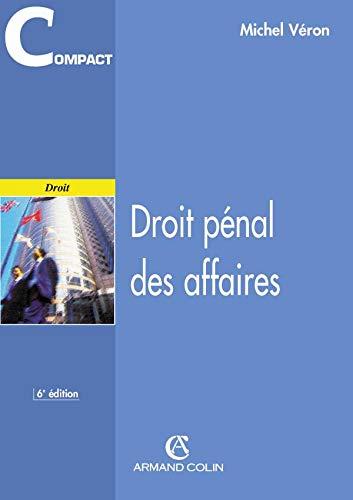 Droit pénal des affaires - 6e éd.