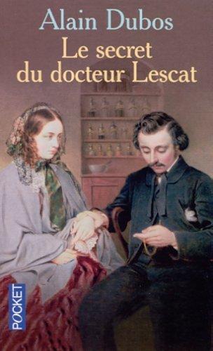 SECRET DU DR LESCAT