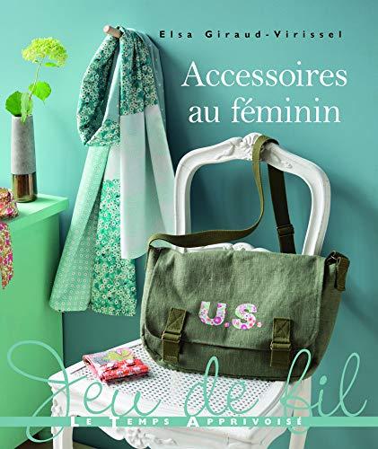 Accessoires au féminin
