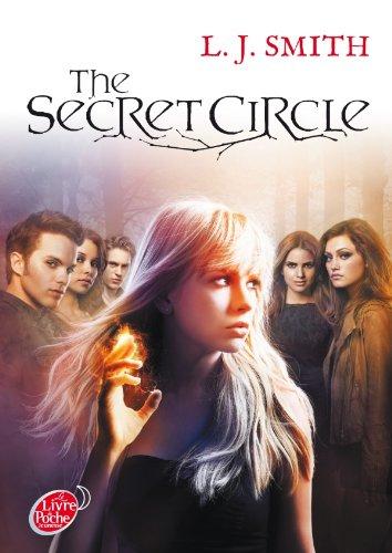 Le cercle secret - Tome 1 - L'initiation: The secret circle