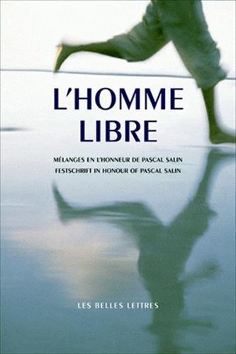 L' Homme libre: Mélanges en l'honneur de Pascal Salin