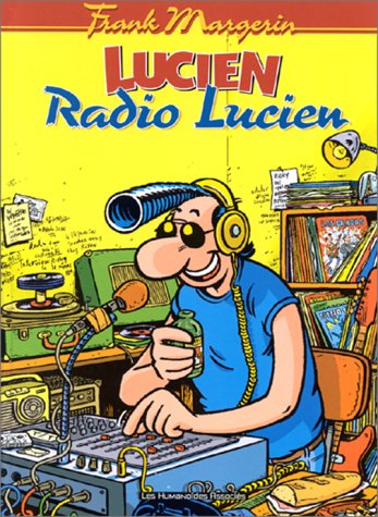 Lucien, tome 3 : Radio Lucien