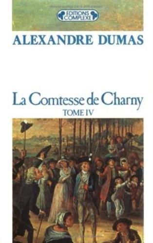 Livre occasion La Comtesse de Charny, tome 4