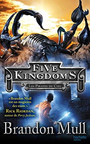 Livre occasion Five Kingdoms - Tome 1 - Les Pirates du ciel
