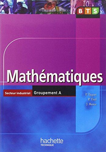 Mathématiques BTS Secteur industriel Groupement A