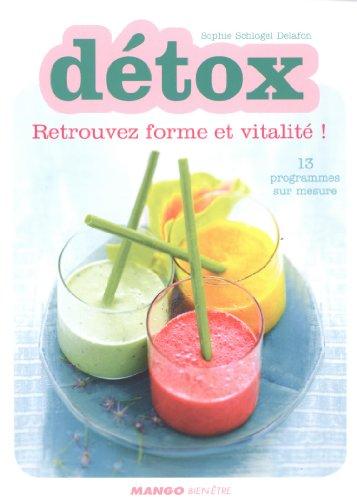 Détox : retrouvez forme et vitalité