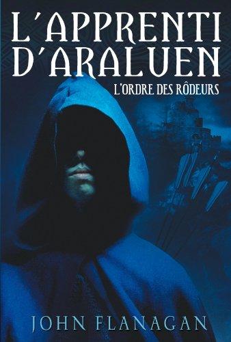 L'Apprenti d'Araluen - Tome 1 - L'Ordre des Rôdeurs