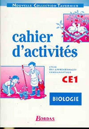 Biologie, cahiers d'activités, CE1. Cycle des apprentissages fondamentaux