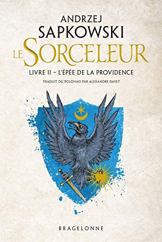 Sorceleur, T2 : L'Épée de la providence
