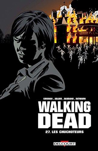 Walking Dead 27: Les Chuchoteurs