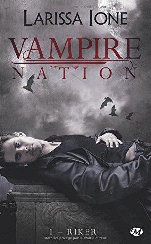 Vampire Nation, Tome 1: Riker