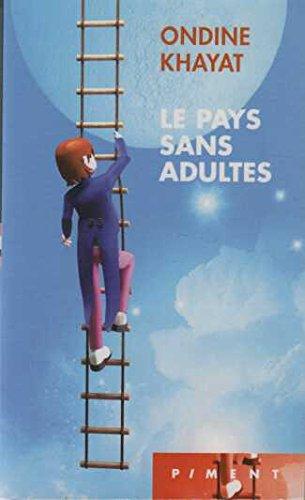 Livre occasion Le pays sans adultes