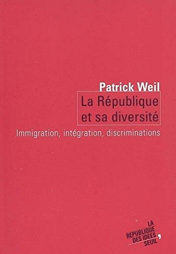 La République et sa diversité. Migrations, intégration, discrimination