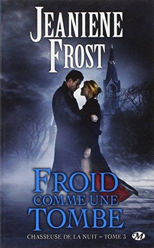 Livre occasion Chasseuse de la nuit, Tome 3: Froid comme une tombe