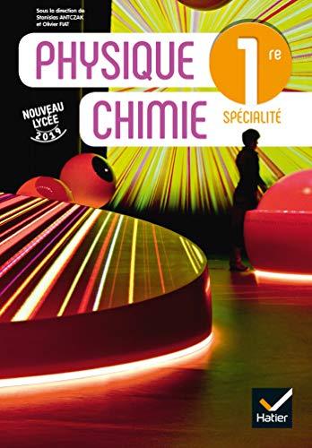 Physique chimie 1re - Éd. 2019 - Livre élève