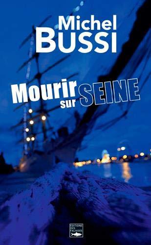 Mourir sur Seine, le polar de l'Armada
