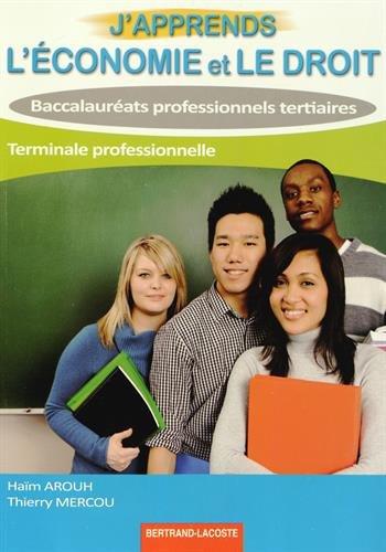 J'apprends l'économie et le droit- term bac pro tertiaires