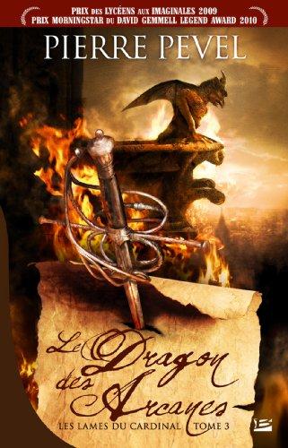 Livre occasion Les Lames du Cardinal, tome 3 : Le Dragon des Arcanes