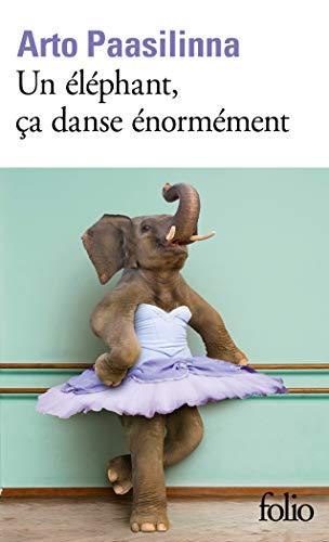 Un éléphant, ça danse énormément