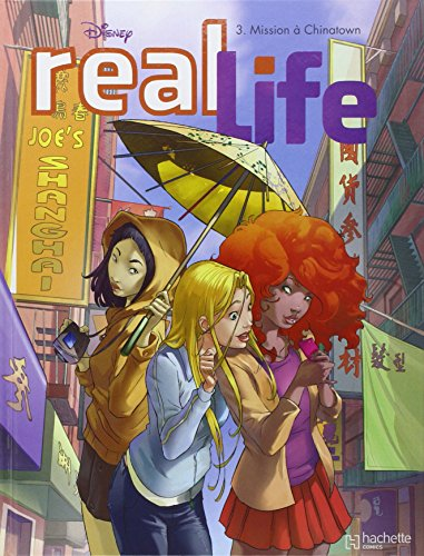 Real Life, Tome 3 : Mission à Chinatown