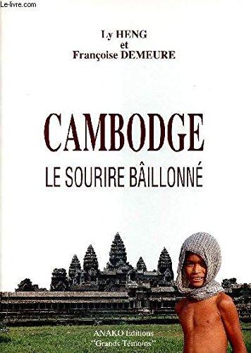 Cambodge : Le sourire bâillonné