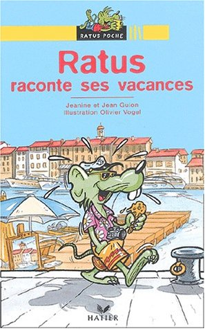 Ratus raconte ses vacances