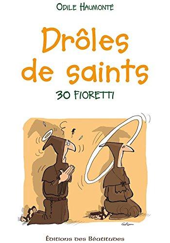 Livre occasion Drôles de saints, 30 fioretti