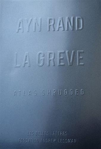 La Grève : Atlas Shrugged