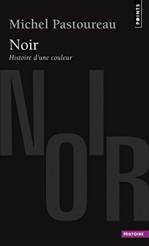 Noir Histoire d'une couleur