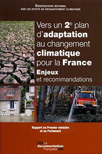 Vers un 2ème plan d'adaptation au changement climatique pour la France : Enjeux et recommandations