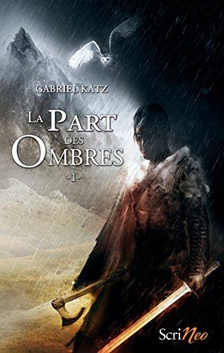 La part des ombres - tome 01 (01)