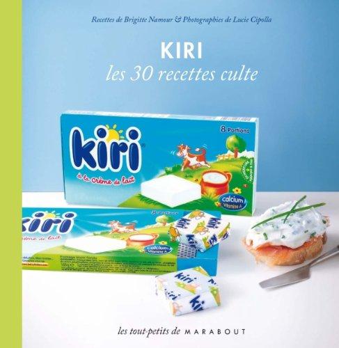 Kiri, les 30 recettes culte