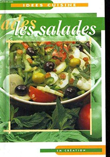 Idées cuisine : les salades