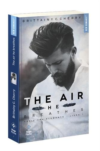 The air he breathes (Série The elements) - tome 1