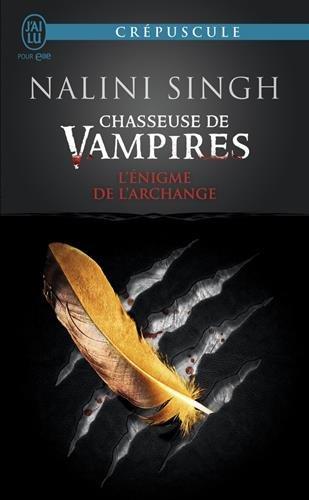 Chasseuse de vampires, Tome 8 : L'énigme de l'archange