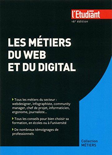Les métiers du web et du digital 16e édition