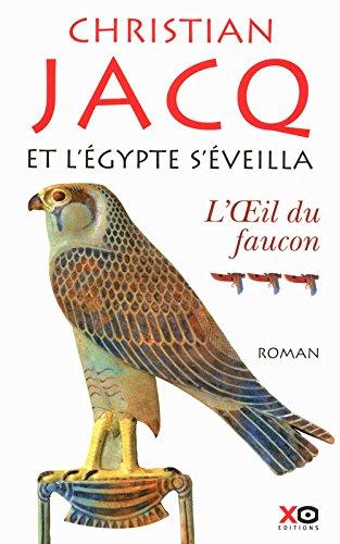 Et l'Egypte s'éveilla - tome 3 - l'oeil du faucon (03)