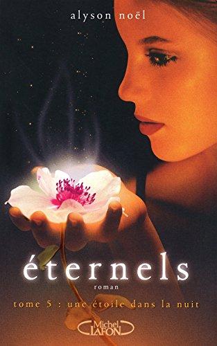 Eternels T05 Une étoile dans la nuit (5)